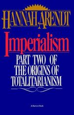 Imperialism - Hannah Arendt