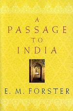 A Passage to India - E M Forster