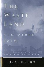 The Waste Land and Other Poems - Professor T S Eliot