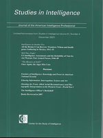 Studies in Intelligence, Journal of the American Intelligence Professional, Unclassified Extracts from Studies in Intelligence, V. 51, No. 4 (December 2007) : 2006, Volume 7, Title 12, Banks and Banking, Secti... - Bernan