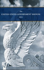 The United States Government Manual 2011 - National Archives
