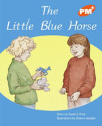 The Little Blue Horse PM Plus Orange 15 : PM Plus Orange - Susan Price