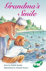 Grandma's Smile  : PM PLUS Chapter Books Level 25 Set A Emerald - Pamela Rushby