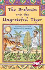 The Brahmin and the Ungrateful Tiger: Level 28 : PM Plus Chapter Books Ruby Set B - Alan Horsfield