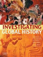 Investigating Global History (NSW Stage 4 Syllabus) - Gary Nicholls
