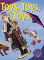 Toys, Toys, Toys : Bookweb Plus 3 Arts - Michelle Atkins