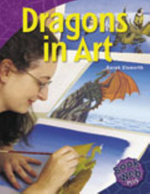 Dragons in Art : Bookweb Plus 3 Arts - Sarah Elsworth