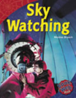 Sky Watching : Bookweb Plus 4 Science - Nicholas Brasch