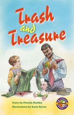 Trash and Treasure PM Extras Emerald : PM Extras Chapter Books Emerald - Pamela Rushby