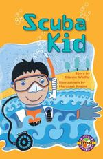 Scuba Kid : PM Extras Chapter Books Ruby Set - Dianne Wolfer
