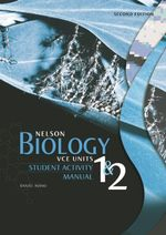 Nelson Biology VCE Units 1 and 2 Activity Manual - Daniel Avano