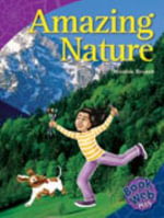 Amazing Nature : Bookweb Plus 6 Arts - Nicholas Brasch