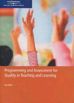 Programming and Assessment for Quality Teaching and Learning - Roy Killen
