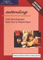 Extending Child Development from 5 to 12 Years - Dianne Nixon