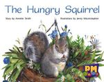 The Hungry Squirrel PM Gems Red Levels 3,4,5 : PM Gems Red - Annette Smith