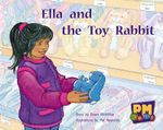 Ella and the Toy Rabbit PM Gems Yellow Levels 6,7,8 : PM Gems Yellow - Annette Smith