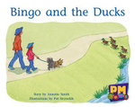 Bingo and the Ducks PM Gems Yellow Levels 6,7,8 : PM Gems Yellow - Annette Smith