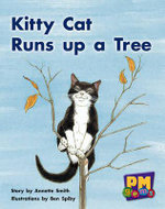 Kitty Cat Runs Up a Tree PM Gems Yellow Levels 6,7,8 : PM Gems Yellow - Annette Smith