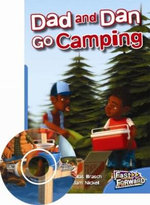 Fast Forward Level 10 Fiction : Dad and Dan Go Camping - Nicholas Brasch