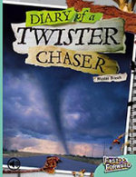 Fast Forward : Diary of a Twister Chaser Level 18 non-fiction - Nicholas Brasch