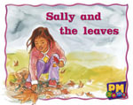 Sally and the Leaves PM Gems Magenta Levels 2,3 - Jenny Giles
