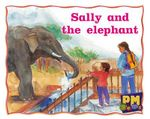 Sally and the Elephant PM Gems Magenta Level 2,3 - Jenny Giles