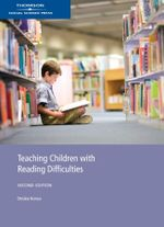Teaching Children with Reading Difficulties - Deslea Konza