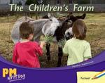 The Children's Farm PM Writing 1 Yellow/blue 8/9 : Yellow/blue Levels 8/9 - Heather Hammonds