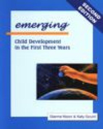 Emerging : Child Development in the First Three Years - Dianne Nixon