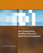 An Introduction to Java Programming and Object-Oriented Application Development + Simple Program Design with Infotrac - Richard Johnson