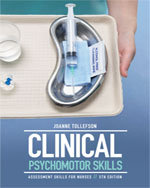 Bundle : Clinical Psychomotor Skills : Assessment Skills for Nurses + Clinical Skills for Nursing 1 to 15 Student DVD/Video + Clinical Dosage Calculations : For Australia and New Zealand - Joanne Tollefson