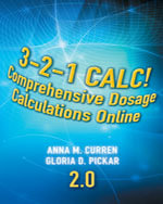 Bundle : 3-2-1 Calc! Comprehensive Dosage Calculations Online, V2.0: 2 year Printed Access Card + Clinical Dosage Calculations : For Australia and New Zealand - Vanessa Brotto