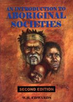 An Introduction to Aboriginal Societies - W. H. Edwards