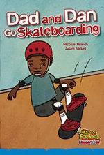 Dad and Dan Go Skateboarding - Nicolas Brasch