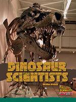Dinosaur Scientists - Nicolas Brasch