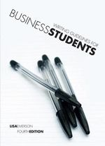 Writing Guidelines for Business Students - Lisa Emerson