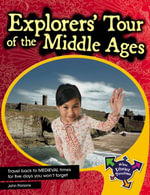 Explorers' Tour Of the Middle Ages Middle Ages - John Parsons