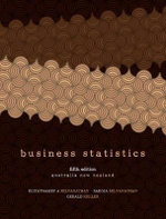 Business Statistics : Complete Australia/New Zealand Edition with Student Resource Access 12 Months : 5th Edition - Eliyathamby A. Selvanathan