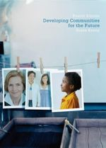 Developing Communities for the Future - Susan Kenny