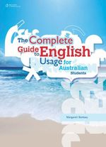The Complete Guide to English Usage for Australian Students : A Complete Dictionary of Essential Stitch Patterns - Margaret Ramsay