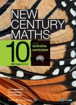 New Century Maths for the Australian Curriculum Year 10 - Robert Yen