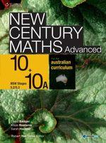 New Century Maths for the Australian Curriculum Advanced 10+10a - David Badger