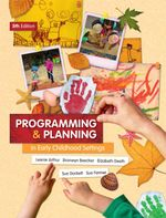 Programming and Planning in Early Childhood Settings - Leonie Arthur
