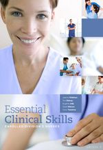 Essential Clinical Skills : Enrolled/Division 2 Nurses, 2nd Edition - Joanne Tollefson