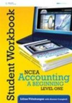 NCEA Accounting, a Beginning : Workbook - Lilian Viitakangas