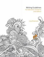 Writing Guidelines for Education Students - Lisa Emerson
