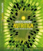 Understanding Nutrition : Australian And New Zealand Edition - Sharon Rady Rolfes