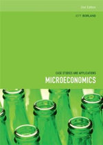 Microeconomics : Case Studies and Applications : 2nd Edition - Jeff Borland