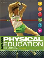Nelson Physical Education VCE Units 3&4 Student Book Plus Access Card for 4 Years - Amanda Telford