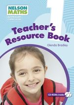 Nelson Maths Australian Curriculum : Teachers Resource Book Year 1 - Glenda Bradley
